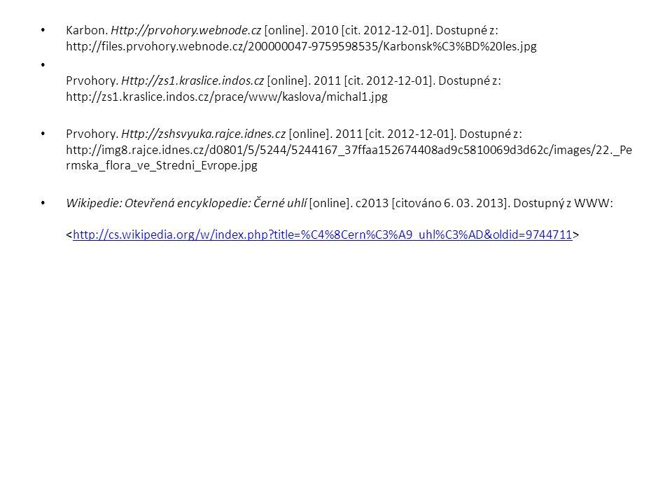 Karbon. Http://prvohory. webnode. cz [online]. 2010 [cit. 2012-12-01]